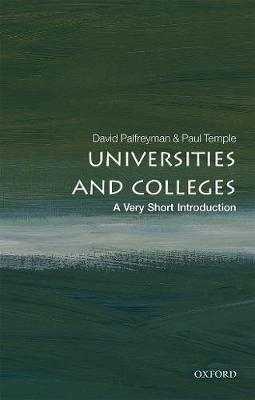 Universities and Colleges: A Very Short Introduction - Very Short Introductions (Paperback)