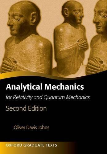 Analytical Mechanics for Relativity and Quantum Mechanics - Oxford Graduate Texts (Paperback)