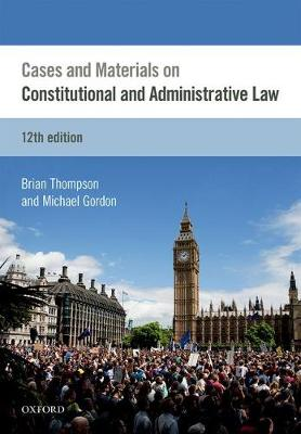 Cases & Materials on Constitutional & Administrative Law (Paperback)