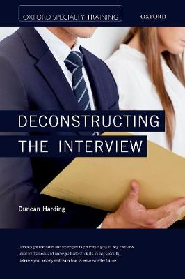 Deconstructing the Interview - Oxford Specialty Training: Revision Texts (Paperback)