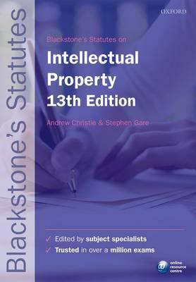Blackstone's Statutes on Intellectual Property - Blackstone's Statute Series (Paperback)
