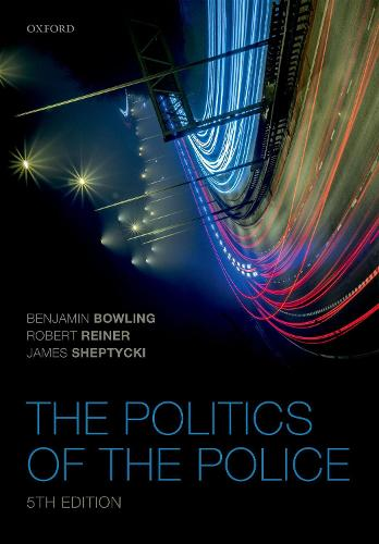 The Politics of the Police (Paperback)