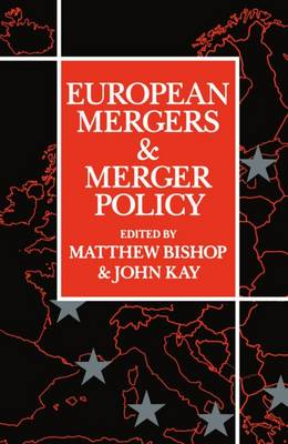 European Mergers and Merger Policy (Paperback)