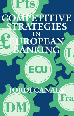 Competitive Strategies in European Banking (Paperback)