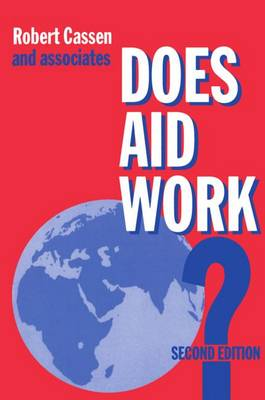 Does Aid Work?: Report to an Intergovernmental Task Force - Library of Political Economy (Paperback)