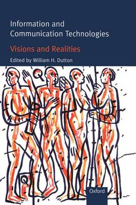 Information and Communication Technologies - Visions and Realities (Hardback)