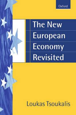 The New European Economy Revisited (Paperback)