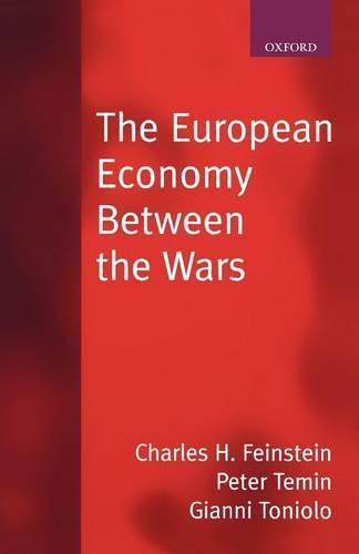 The European Economy Between the Wars (Paperback)