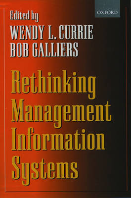 Rethinking Management Information Systems: An Interdisciplinary Perspective (Paperback)