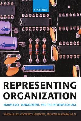 Representing Organization: Knowledge, Management, and the Information Age (Paperback)