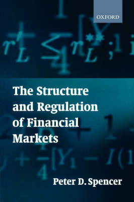 The Structure and Regulation of Financial Markets (Paperback)