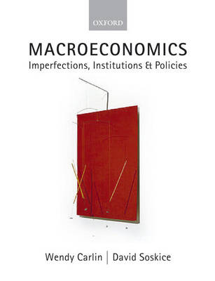 Macroeconomics: Imperfections, Institutions, and Policies (Paperback)
