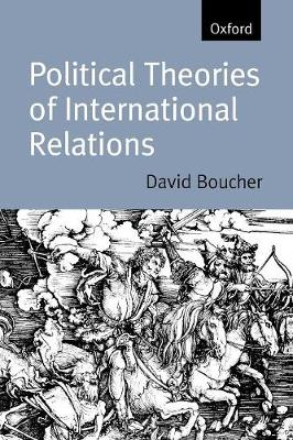 Political Theories of International Relations: From Thucydides to the Present (Paperback)