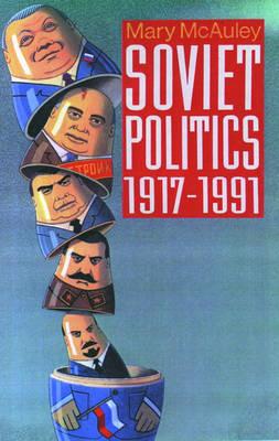 Soviet Politics 1917-1991 (Paperback)