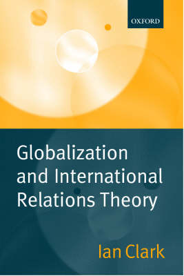 Globalization and International Relations Theory (Paperback)