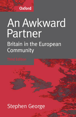 An Awkward Partner: Britain in the European Community (Paperback)