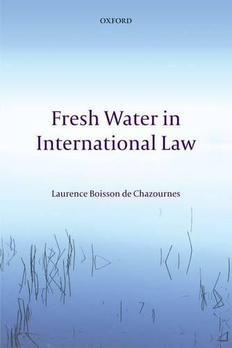 Fresh Water in International Law (Paperback)