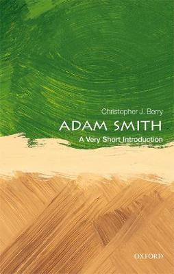 Adam Smith: A Very Short Introduction - Very Short Introductions (Paperback)