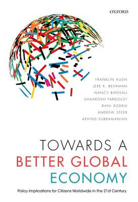 Towards a Better Global Economy: Policy Implications for Citizens Worldwide in the 21st Century (Paperback)