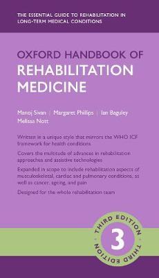 Oxford Handbook of Rehabilitation Medicine - Oxford Medical Handbooks (Paperback)