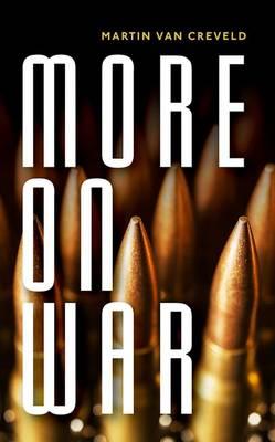 More on War (Hardback)