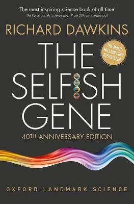 The Selfish Gene: 40th Anniversary edition - Oxford Landmark Science (Paperback)