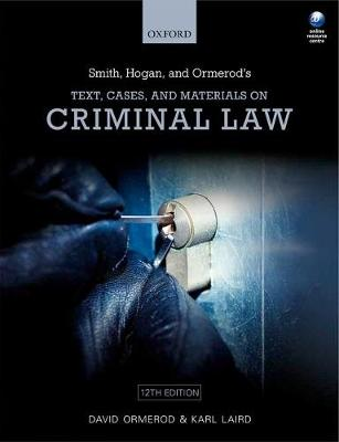 Smith, Hogan, & Ormerod's Text, Cases, & Materials on Criminal Law (Paperback)