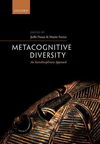Metacognitive Diversity: An Interdisciplinary Approach (Hardback)