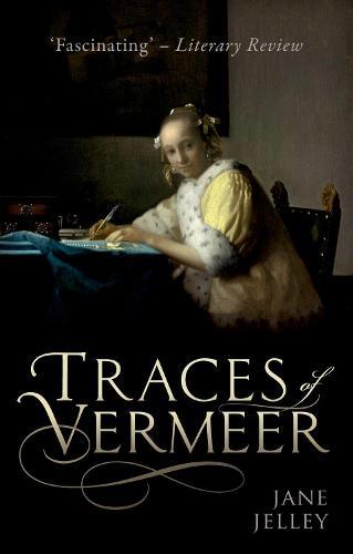 Traces of Vermeer (Paperback)