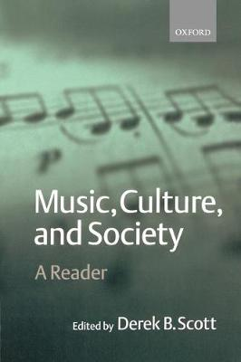 Music, Culture, and Society: A Reader (Paperback)