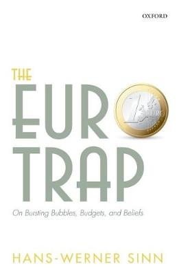 The Euro Trap: On Bursting Bubbles, Budgets, and Beliefs (Paperback)