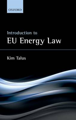 Introduction to EU Energy Law (Hardback)