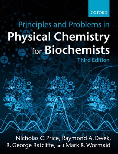 Principles and Problems in Physical Chemistry for Biochemists (Paperback)