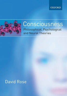 Consciousness: Philosophical, Psychological, and Neural Theories (Paperback)