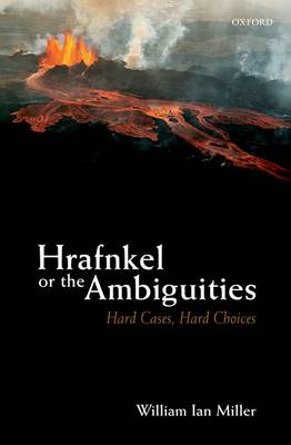 Hrafnkel or the Ambiguities: Hard Cases, Hard Choices (Hardback)