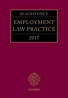 Blackstone's Employment Law Practice 2017 (Paperback)
