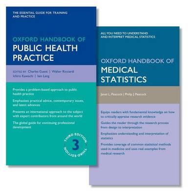 Oxford Handbook of Public Health Practice and Oxford Handbook of Medical Statistics - Oxford Medical Handbooks