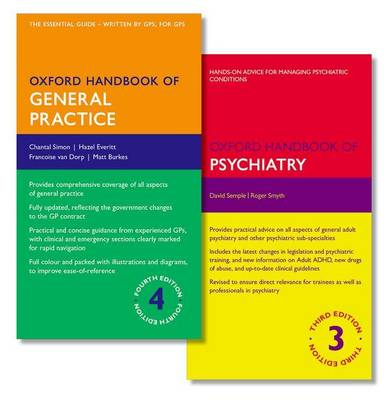 Oxford Handbook of General Practice and Oxford Handbook of Psychiatry - Oxford Medical Handbooks