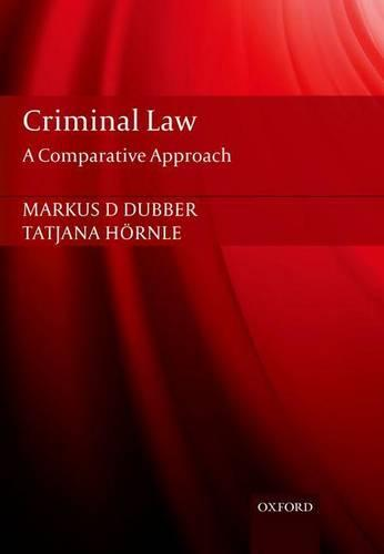Criminal Law: A Comparative Approach (Paperback)