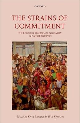 The Strains of Commitment: The Political Sources of Solidarity in Diverse Societies (Hardback)