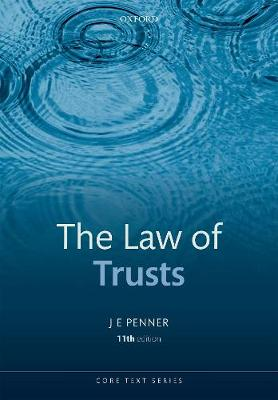 The Law of Trusts - Core Texts Series (Paperback)