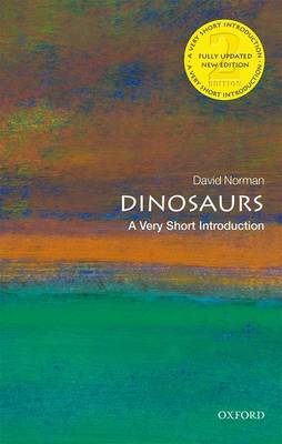 Dinosaurs: A Very Short Introduction - Very Short Introductions (Paperback)