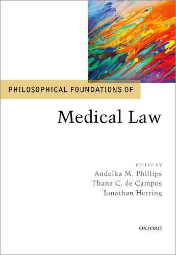 Philosophical Foundations of Medical Law (Hardback)