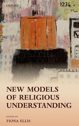 New Models of Religious Understanding (Hardback)