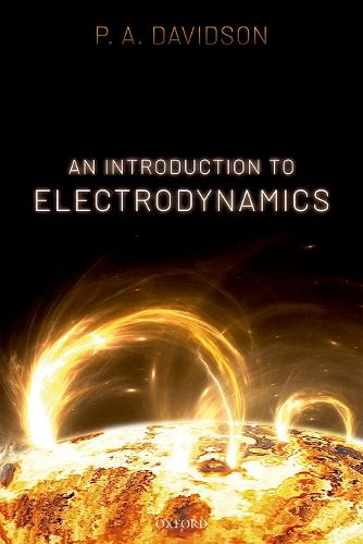 An Introduction to Electrodynamics (Hardback)