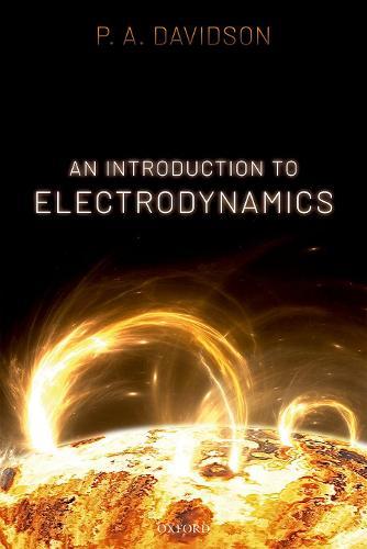 An Introduction to Electrodynamics (Paperback)