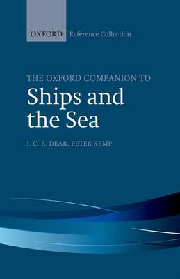The Oxford Companion to Ships and the Sea - The Oxford Reference Collection (Hardback)
