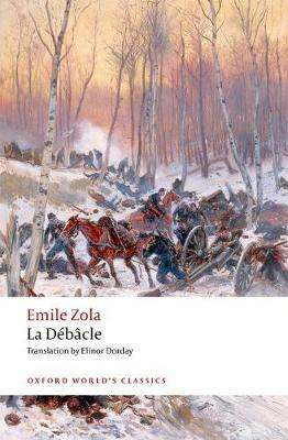 La Debacle: (reissue) - Oxford World's Classics (Paperback)