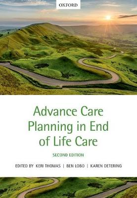 Advance Care Planning in End of Life Care (Paperback)