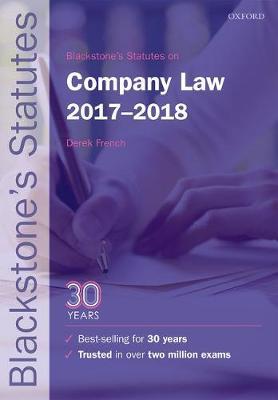 Blackstone's Statutes on Company Law 2017-2018 - Blackstone's Statute Series (Paperback)